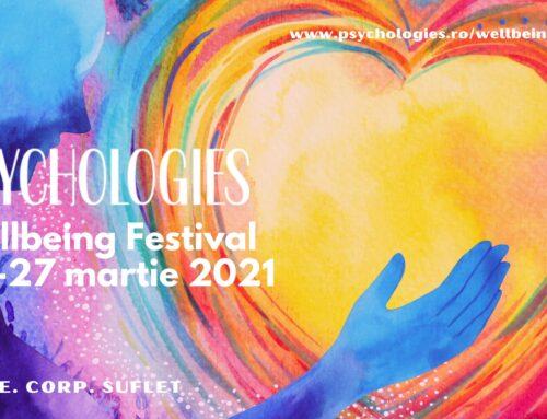 Psychologies WellBeing Festival, spațiul virtual care te ajută să fii mai bine cu tine